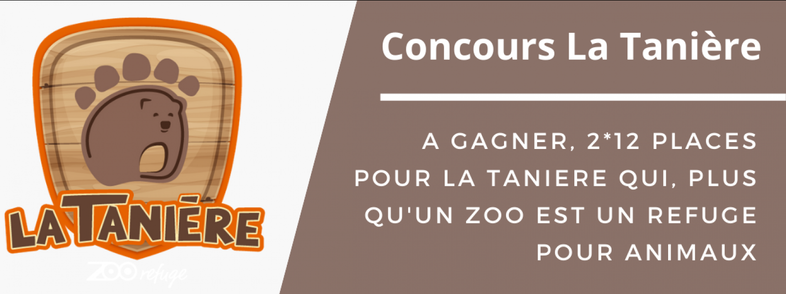 TANIERE CONCOURS REFUGE ANIMAUX